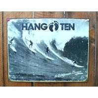 Hang Ten A California Classic Tin Sign Surfing Movie Surf Board Beach Decor E110
