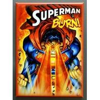 Superman BURN Refrigerator FRIDGE MAGNET DC Comics Comic Book Man Of Steel A31