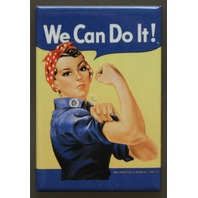Rosie The Riveter FRIDGE MAGNET We Can Do It Classic AD Government WWII War F6