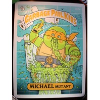 Garbage Pail Kids Michael Mutant Signed Art Print Poster TMNT NinjaTurtles GPK