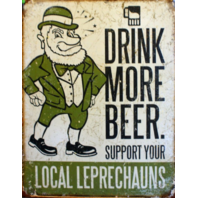 Drink More Beer Support Your Local Tin Sign Irish Bar Alcohol St Patty's Day E121