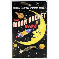 Moon Rocket Ride Tin Metal Sign Outer Space Amusement Park Roller Coaster B39