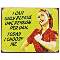 I Can Only Please One Person A day Tin Sign Kitchen Humor Funny Mom Wife Office