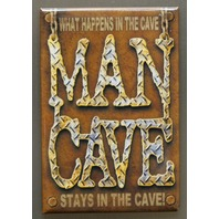 What Happens In The Man Cave Stays In The Cave Refrigerator Fridge Magnet P8