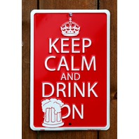 Keep Calm and Drink On Aluminum Sign Beer Bar Alcohol Garage Pint Glass Funny