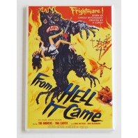 From Hell it Came movie poster FRIDGE MAGNET retro 50s monster sci fi film Q3