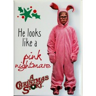 He Looks Like A Pink Nightmare A Christmas Story FRIDGE MAGNET Funny Movie ATAM