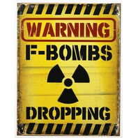 Warning F Bombs Dropping Tin Metal Sign College Humor Funny Bar Cussing F Word 15