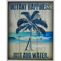 Instant Happiness Just Add Water Tin Metal Sign Palm Tree Surfing Tropical Vacation F28