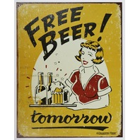 Free Beer Tomorrow Tin Metal Sign Bar Humor Funny Alcohol Liquor B4