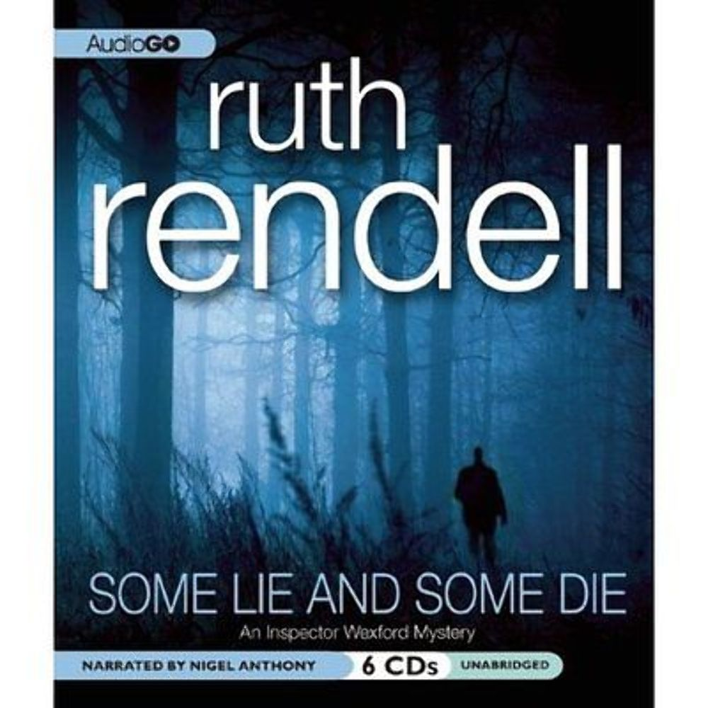 NEW Some Lie and Some Die by Ruth Rendell (Unabridged Audiobook, 6 CDs)