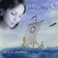 NEW CD Grace Griffith: Sailing (2010)