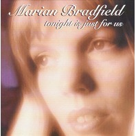 NEW Marian Bradfield CD: Tonight is Just for Us