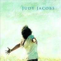 NEW Judy Jacobs - I Feel a Change CD 2011