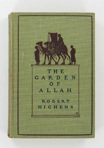 ANTIQUE GARDEN OF ALLAH ROBERT HITCHENS 1904 HC BOOK | eBay