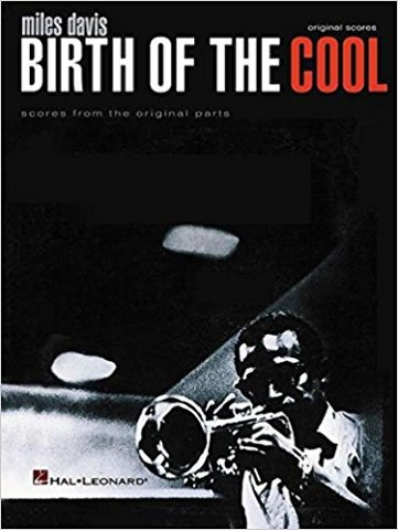 Miles Davis - Birth of the Cool : Scores from the Original Parts (2002,...