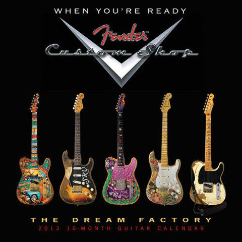 FENDER CUSTOM SHOP 2013 WALL CALENDAR 16 MONTH