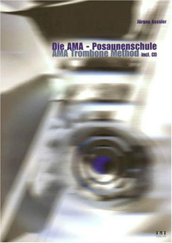 JŸrgen Kessler : AMA Trombone Method (Book/CD Set)