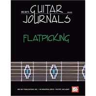 Mel Bay's Guitar Journals: Flatpicking (2005, Paperback)