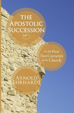 apostolic succession in the first two centuries of the church