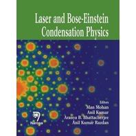 Laser And Bose-einstein Condensation Physics