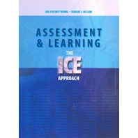 Assessment & Learning: The ICE Approach