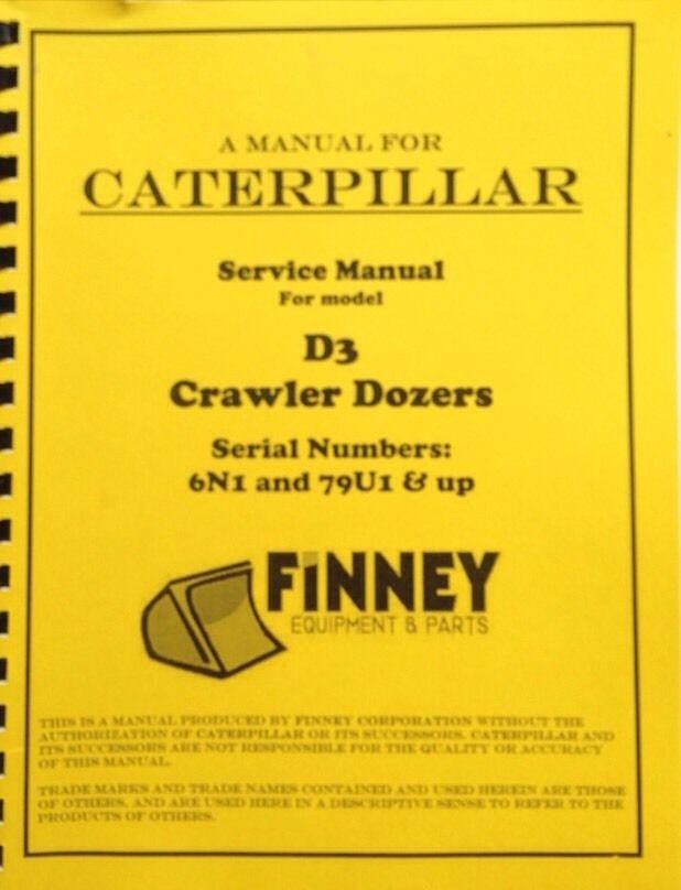 cat caterpillar d3 bulldozer service manual 79u 6n finney rh finneyparts us kid trax cat bulldozer manual Cat D6N Bulldozer
