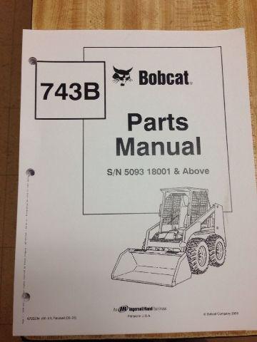 Bobcat 743B Parts Manual Book Skid steer loader 6722234