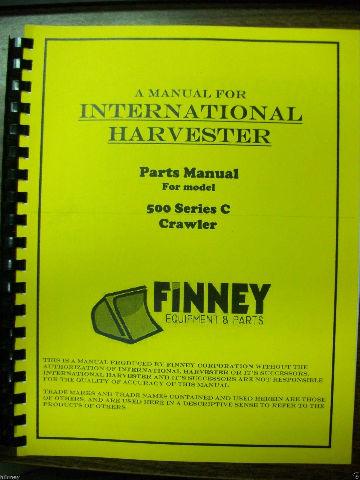 International Harvester IH 500C Crawler Tractor Parts Manual TC-205