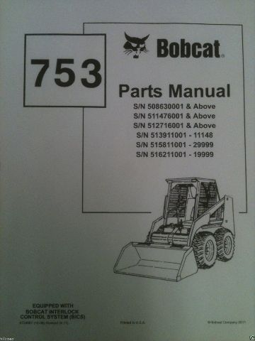 Bobcat 753 753H Skid Steer loader PARTS manual book 6724067 EARLY repair guide