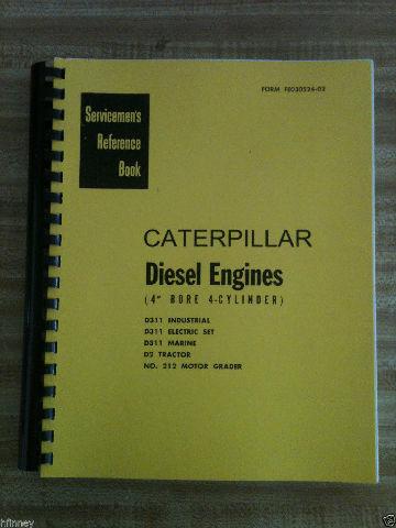 Cat Caterpillar D2 ENGINE SERVICE REPAIR manual book D311 212 motor grader