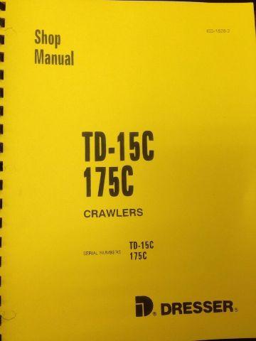 IH International 175C Crawler Owners Operators Manual Track Loader
