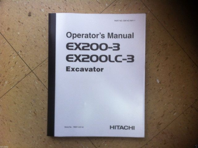 Hitachi EX200-3 EX200LC-3 Excavator Operation Operator Maintenance Manual EX200