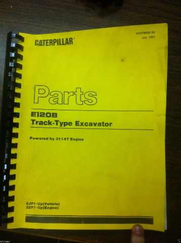 Cat Caterpillar E120B Excavator Parts Manual Book XEBP9956 6JF1-UP 3114T Engine
