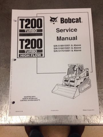 Bobcat T200 Rubber Track Loader Service manual book NEW 6901397