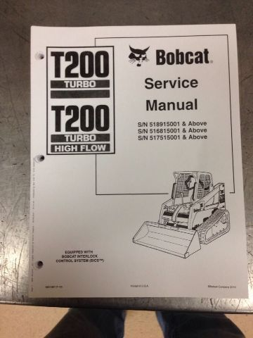 Bobcat T200 Skid Steer Loader Service manual book NEW 6901397