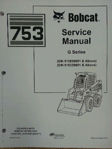 Bobcat skid steer 753G 753 Service Manual Book 6900976
