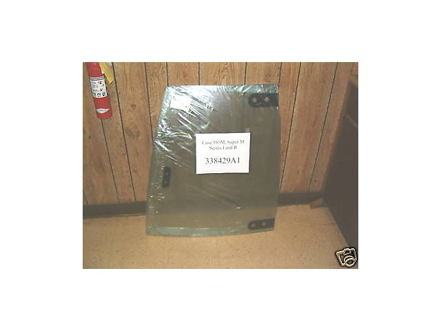 338429A1 Case 580M 580SM 590SM 580 Super M Left upper Door glass window ser  1 &2