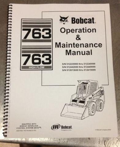 Bobcat 763F 763 Operation & Maintenance Manual operator owner 6900788