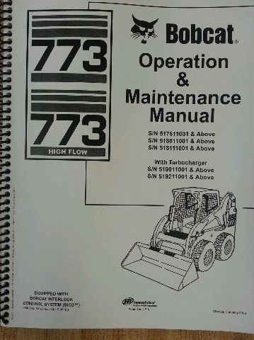 Bobcat 773G skid steer loader Operators operation maintenance Manual  6900842