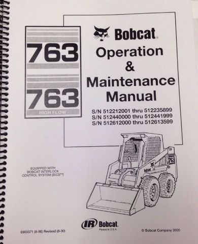 bobcat 763 operation & maintenance manual 6900371 early | finney equipment  and parts