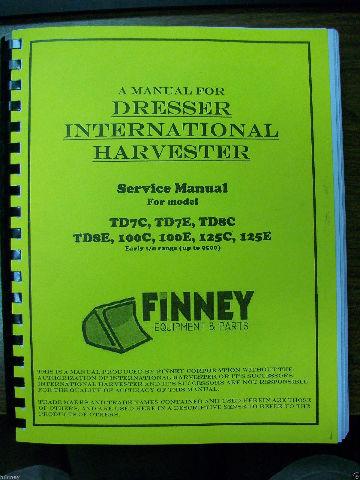 dresser international td7c td7e td8c td8e 100c 100e 125c 125e rh finneyparts us TD8E Parts td8e dozer service manual