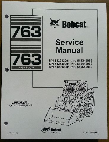 Bobcat 763 763H Service Manual Book Skid steer 6900091