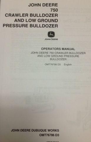 John Deere 750 Crawler Dozer Operators Manual Maintenance OMT76786 LGP Bulldozer