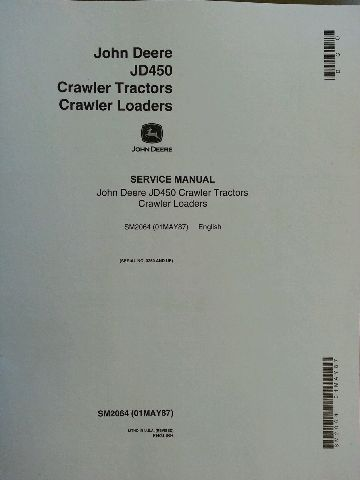 John Deere JD 450 Crawler Dozer Service Manual SM2083 repair book PLAIN