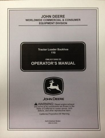 John Deere JD 110 Tractor Loader Backhoe Operators Maintenance Manual OMLVU13606