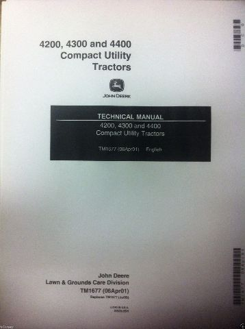 John Deere JD 4200 4300 4400 Utility Tractor Service Technical Manual TM1677