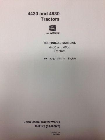 John Deere JD 4430 & 4630 Farm Tractor SERVICE TECHNICAL REPAIR Manual TM1172