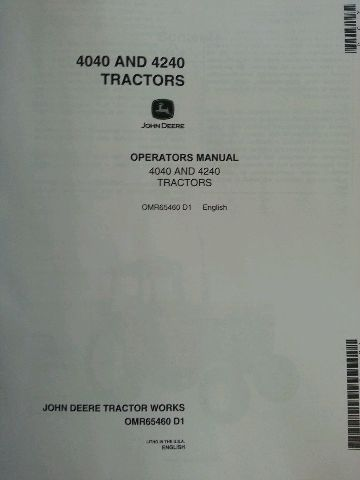 John Deere JD 4040 4240 Tractor Operators Operation Manual OMR65460
