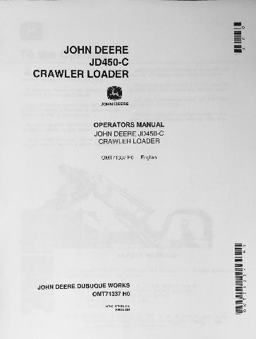John Deere JD 450C Crawler Loader Operator Operation Manual OMT62743 C8